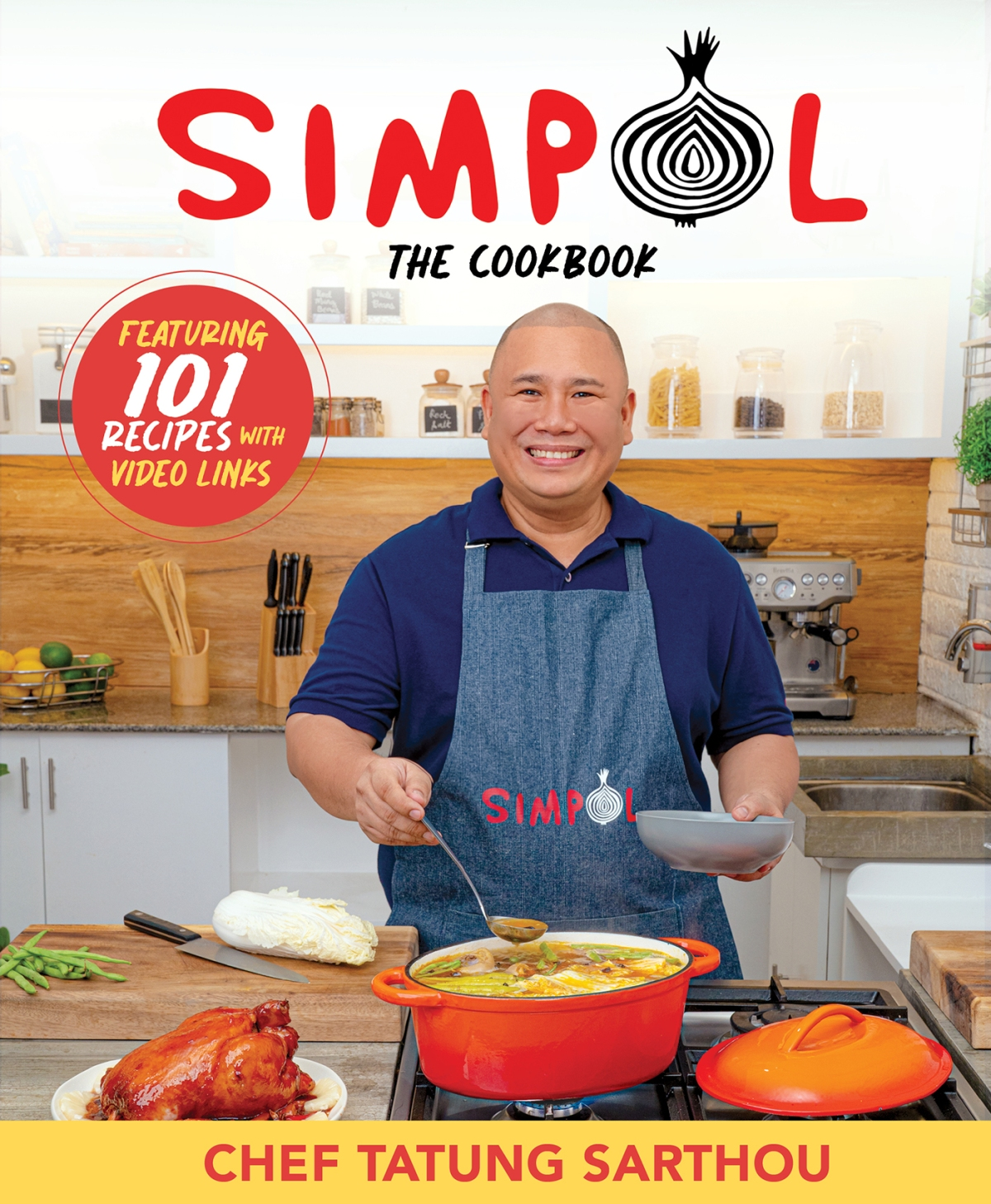Simpol The Cookbook by Chef Tatung Sarthou